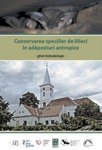 Conservarea-speciilor-de-lilieci-in-adaposturi-antropice-Ghid-metodologic-coperta